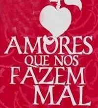 AMORES_QUE_NOS_FAZEM_MAL_1231374954P.jpg